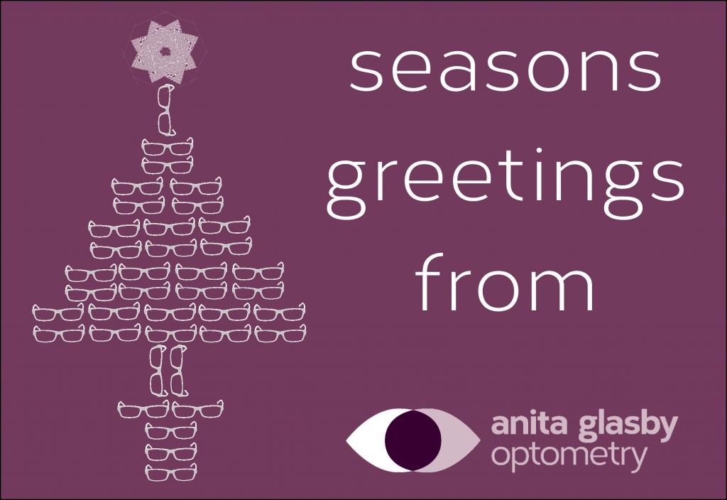 Seasons Greetings from us all at Anita Glasby Optometry